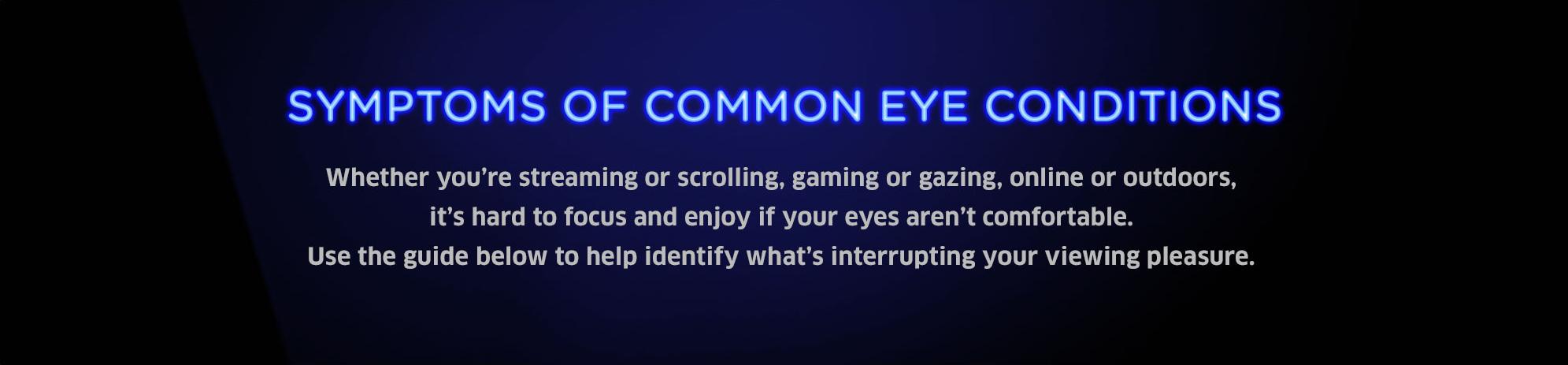 Symptoms Of Common Eye Problems